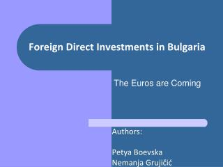 Foreign Direct Investments in Bulgaria