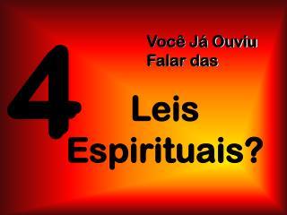Leis Espirituais?