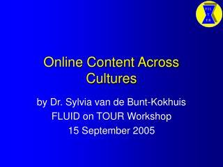 Online Content Across Cultures