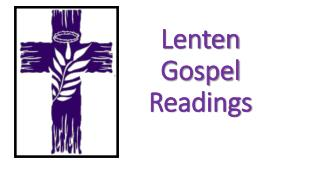 Lenten Gospel Readings