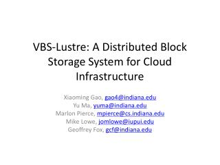 VBS- Lustre : A Distributed Block Storage System for Cloud Infrastructure