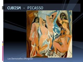 CUBISM  - PICASSO
