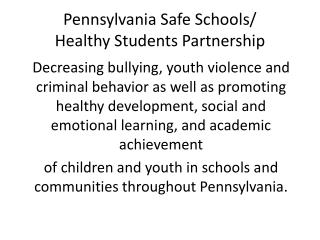 Pennsylvania Safe Schools/ Healthy Students Partnership