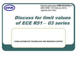 Discuss for limit values of ECE R51  –  03 series