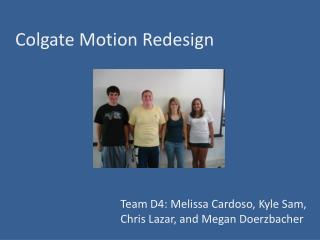 Colgate Motion Redesign