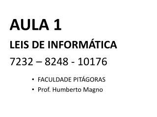 AULA 1 LEIS  DE INFORM�TICA 7232 � 8248 - 10176