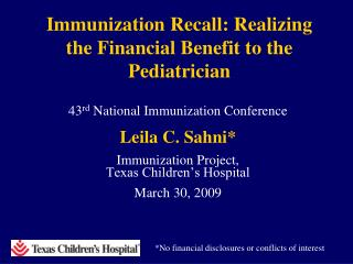 Immunization Recall: Realizing the Financial Benefit to the Pediatrician