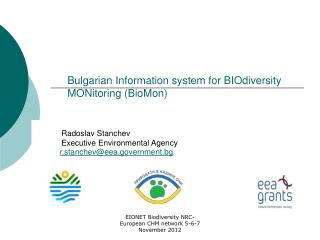 Bulgarian Information system for BIOdiversity MONitoring (BioMon)