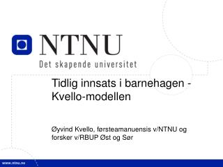 Tidlig innsats i barnehagen - Kvello-modellen