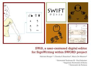 SWift, a user-centered digital editor for SignWriting within SWORD project