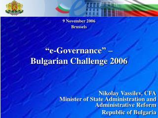 """ e-Governance ""  –  Bulgarian Challenge 2006"