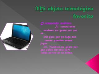 Mi objeto tecnológico favorito