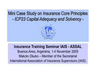Mini Case Study on Insurance Core Principles - ICP23 Capital Adequacy and Solvency -