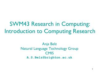 SWM43 Research in Computing: Introduction to Computing Research