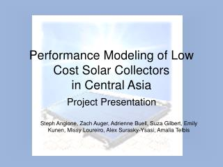 Performance Modeling of Low Cost Solar Collectors  in Central Asia