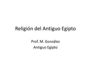 Religi�n del Antiguo Egipto