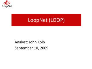 LoopNet  (LOOP)
