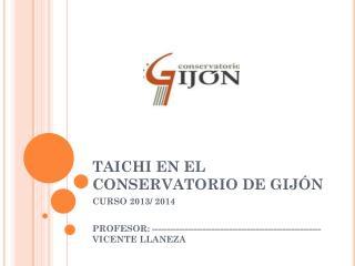 TAICHI EN EL CONSERVATORIO DE GIJÓN