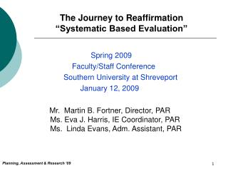 """The Journey to Reaffirmation """"Systematic Based Evaluation"""""""