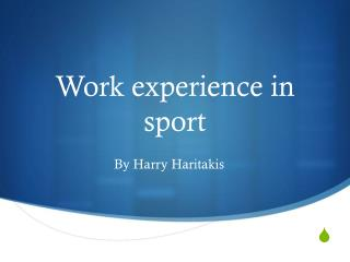 Work experience in sport