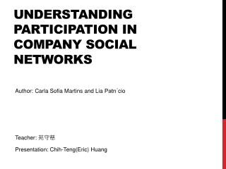 Understanding participation in company social networks