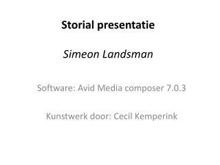 Storial presentatie Simeon Landsman