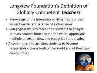 Longview Foundation's Definition of Globally Competent  Teachers