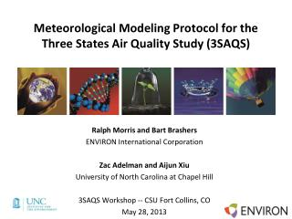 Meteorological Modeling Protocol for the Three States Air Quality Study (3SAQS)