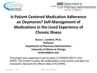 Bruce L. Lambert, Ph.D. Professor Department of Pharmacy Administration