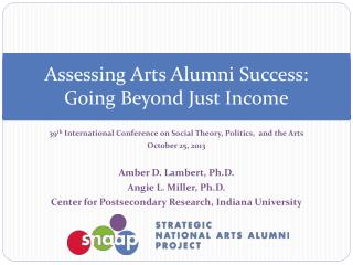 Assessing Arts Alumni Success:  Going Beyond Just Income