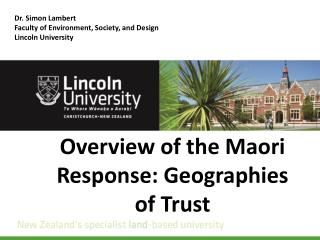 Overview of the Maori Response: Geographies of Trust