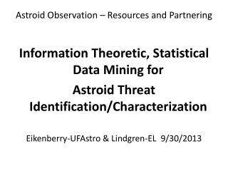 Astroid  Observation – Resources and Partnering