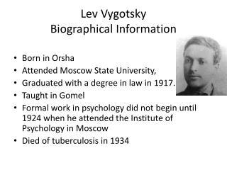 Lev  Vygotsky Biographical Information