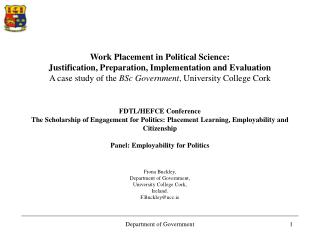 Fiona Buckley,  Department of Government, University College Cork, Ireland. F.Buckley@ucc.ie