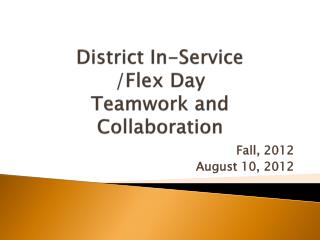 District In-Service /Flex Day Teamwork and Collaboration