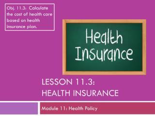Lesson  11.3: Health Insurance