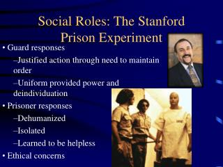 Social Roles: The Stanford Prison Experiment