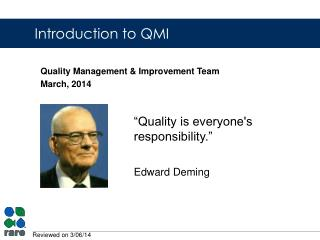 Quality Management & Improvement Team March, 2014
