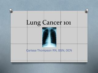 Lung Cancer 101