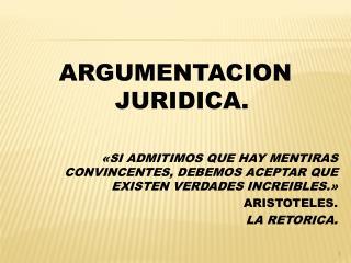 ARGUMENTACION JURIDICA.