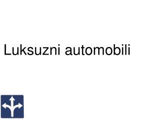 Luksuzni automobili