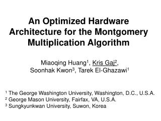 An Optimized Hardware Architecture for  the  Montgomery Multiplication Algorithm