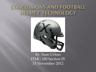 Concussions And Football Helmet Technology
