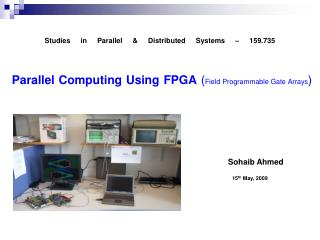 Parallel Computing Using FPGA  ( Field Programmable Gate Arrays )