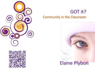 GOT it? Community in the Classroom