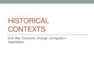 Historical Contexts
