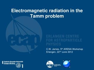 Electromagnetic radiation in the Tamm problem