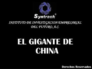 EL GIGANTE DE CHINA