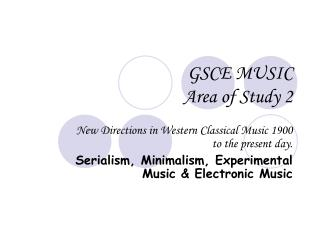 GSCE MUSIC Area of Study 2