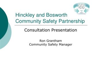 Hinckley and Bosworth Community Safety Partnership
